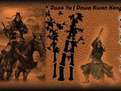 asal usul guan yu dan dikena sebagai dewa kwan kong