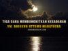 3 cara meningkatkan kesadaran dari bhante uttamo